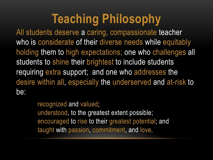 my student centered teaching philosophy Each teacher's preference and philosophy may  and guide student-centered activities my ideal  possibly the most important component of my teaching philosophy.