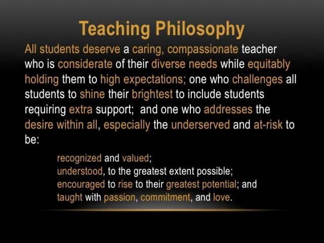 my teaching philosophy 4 steps to a memorable teaching philosophy  in my 10 years as a tenure-track or tenured professor, i have served on more than a.