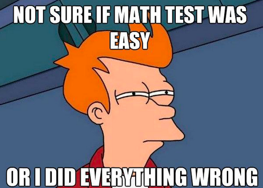 Math Meme - Math Test Easy or Wrong