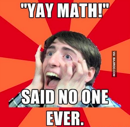 Math Meme - Yay Math!